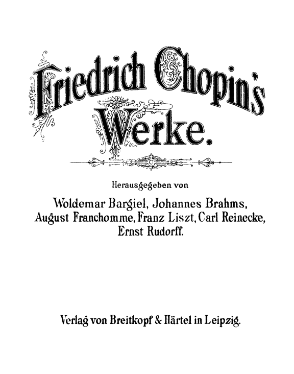 ブラームス,リスト,フランショームらが共同編集した,ショパン作品集の表紙。1880年ごろ出版。